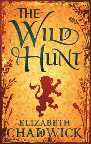 The Wild Hunt de Elizabeth Chadwick