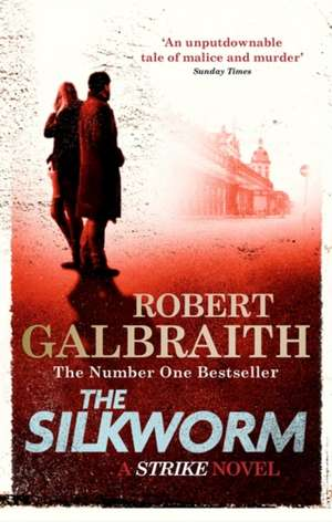 The Silkworm de Robert Galbraith