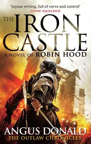 The Iron Castle de Angus Donald