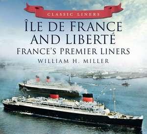 Ile De France And Liberte