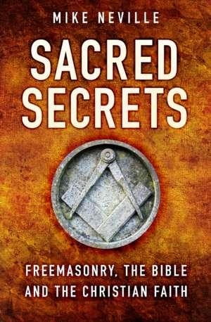 Sacred Secrets de Mike Neville