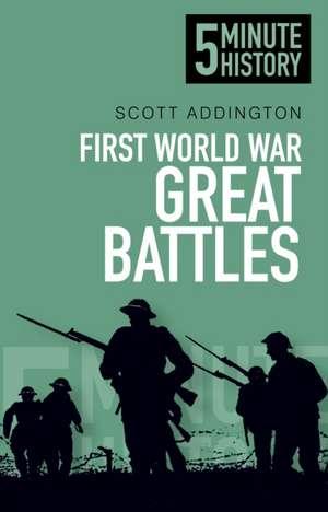 First World War Great Battles de Scott Addington