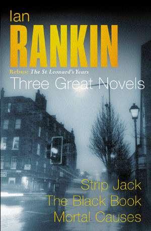 Three Great Novels de Ian Rankin