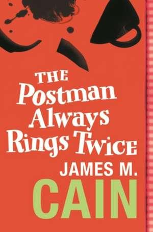 The Postman Always Rings Twice de James M. Cain