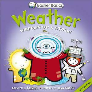Weather:  Whipping Up a Storm! de Dan Green