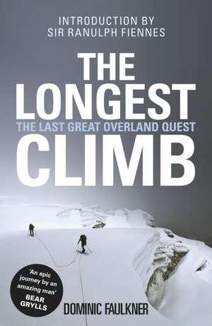 Faulkner, D: The Longest Climb imagine