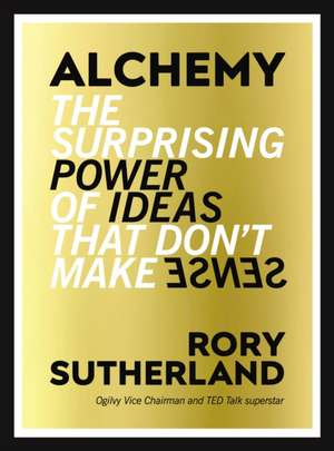 Alchemy de Rory Sutherland