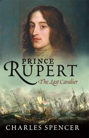 Prince Rupert de Earl Charles Spencer