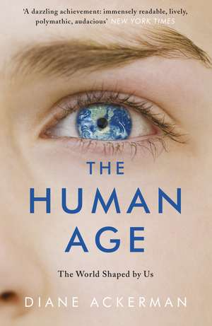 The Human Age de Diane Ackerman