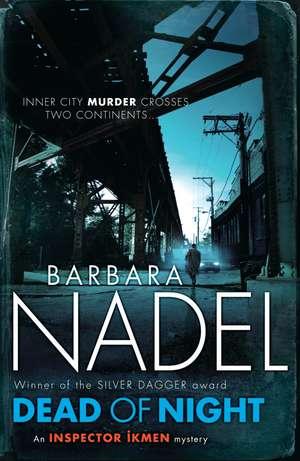 Dead of Night de Barbara Nadel