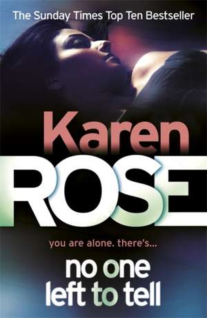 No One Left To Tell (The Baltimore Series Book 2) de Karen Rose