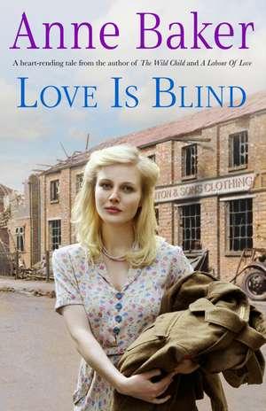 Love is Blind de Anne Baker