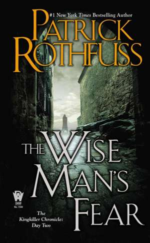 The Wise Man's Fear de Patrick Rothfuss