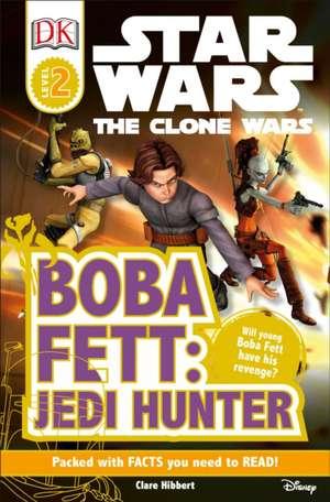DK Readers L2:  Boba Fett, Jedi Hunter de DK Publishing