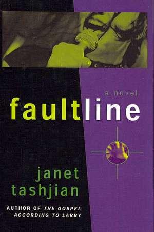 Fault Line de Janet Tashjian