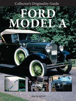 Collectors Originality Guide Ford Model A
