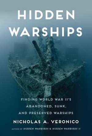 Hidden Warships de Nicholas A Veronico