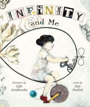 Infinity and Me de Kate Hosford