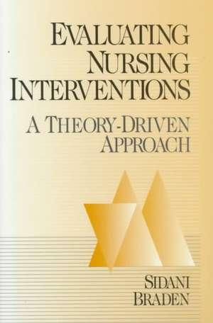 Evaluating Nursing Interventions