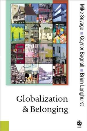 Globalization and Belonging de Michael Savage