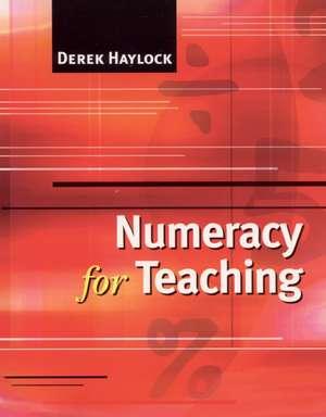 Numeracy for Teaching de Derek Haylock