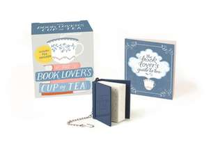 The Book Lover's Cup of Tea: Includes Tea Infuser de Running Press