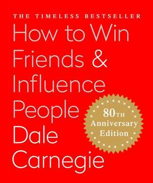 How to Win Friends & Influence People (Miniature Edition): The Only Book You Need to Lead You to Success - MINI EDITION de Dale Carnegie