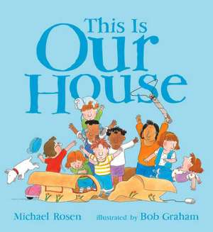 This Is Our House de Michael Rosen