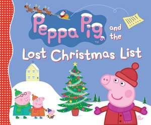 Peppa Pig and the Lost Christmas List de NEVILLE ASTLEY