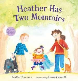 Heather Has Two Mommies de Leslea Newman