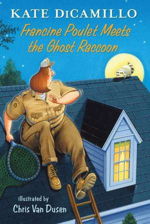 Francine Poulet Meets the Ghost Raccoon