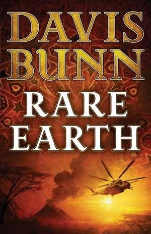 Rare Earth de Davis Bunn