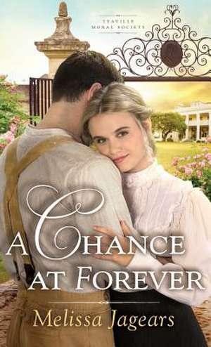 Chance at Forever de Melissa Jagears
