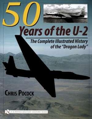 50 Years of the U-2 de Chris Pocock
