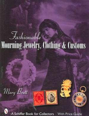 Fashionable Mourning Jewelry, Clothing, & Customs imagine