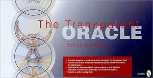 The Transparent Oracle de Emily Carding