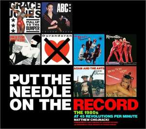 Put the Needle on the Record: The 1980s at 45 Revolutions Per Minute imagine