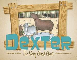 Dexter the Very Good Goat