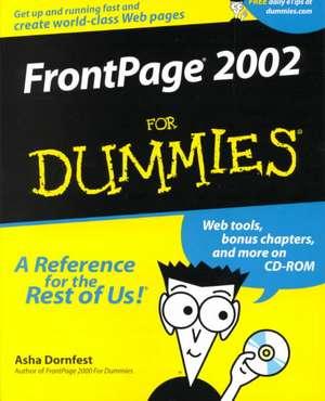 FrontPage 2002 For Dummies de Asha Dornfest