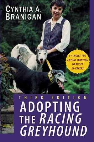 Adopting the Racing Greyhound de Cynthia A. Branigan