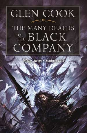 The Many Deaths of the Black Company de Glen Cook