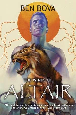 The Winds of Altair de Ben Bova