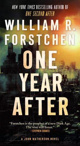 One Year After de William R. Forstchen