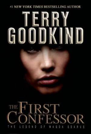 The First Confessor de Terry Goodkind
