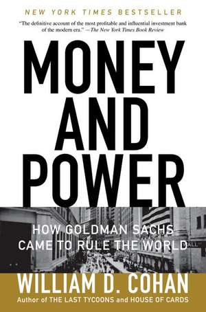 Money and Power de William D. Cohan