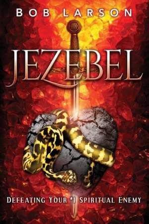Jezebel de Bob Larson