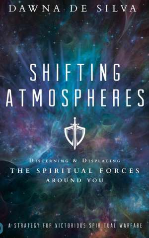 Shifting Atmospheres de Dawna De Silva