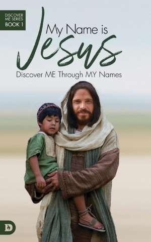 My Name is Jesus de Elmer L. Towns