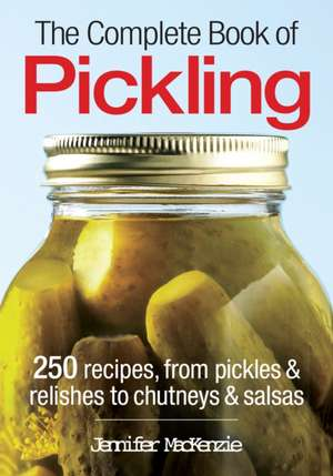 The Complete Book of Pickling imagine