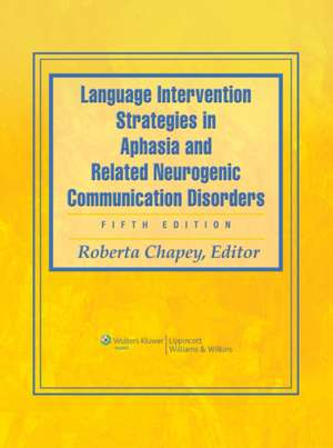 Language Intervention Strategies in Aphasia and Related Neurogenic Communication Disorders imagine